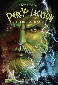 Percy Jackson - Diebe im Olymp (Percy Jackson 1): Der erste Band der Bestsellerserie! (German Edition) by [Rick Riordan, Gabriele Haefs]