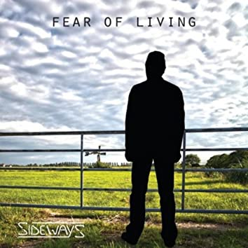 Fear of Living