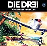 DiE DR3i / Neues aus Rocky Beach – Folge 3 – Verschollen in der Zeit