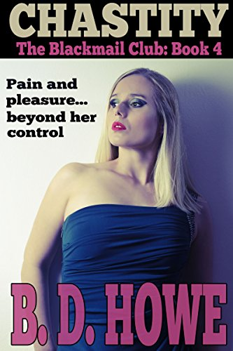 Chastity: The Blackmail Club Book 4 (English Edition)