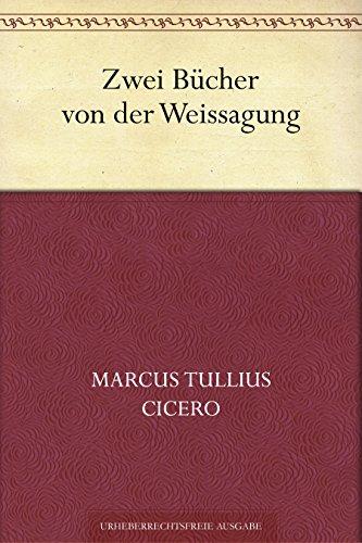 Zwei Bücher von der Weissagung