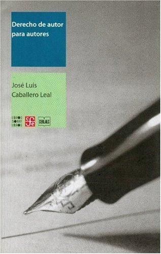 Derecho de autor para autores (Libro Sobre Libro)