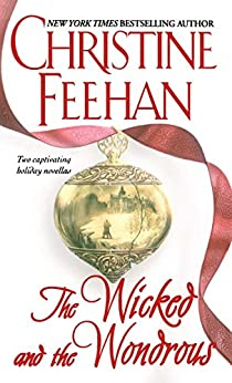 The Wicked and the Wondrous by [Christine Feehan]