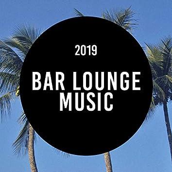 Bar Lounge Music 2019