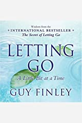 Letting Go: A Little Bit at a Time Kindle Edition