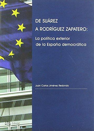 De Suárez a Rodríguez zapatero de Juan Carlos Jimenez Redondo (11 abr 2008)...