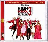 High School Musical 3 Das Original - Hörspiel zum Film