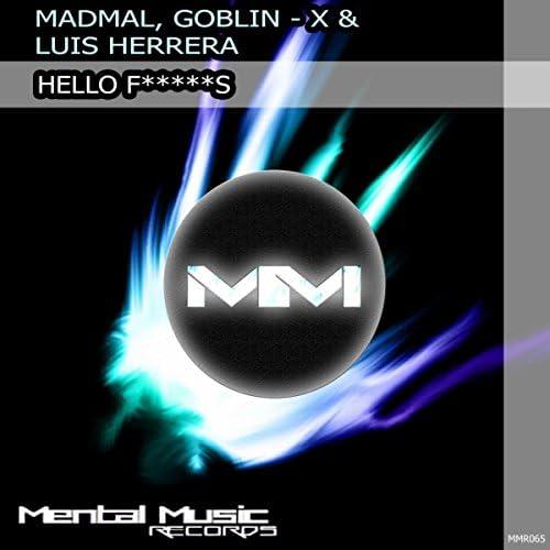 Madmal, Goblin - X, Luis Herrera