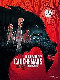 La brigade des cauchemars, tome 4 : Mélissandre par Franck Thilliez