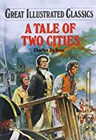 A Tale of Two Cities 0866119779 Book Cover