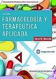 Work book Farmacología y terapeútica aplicada: Prescribir con criterio empieza aquí