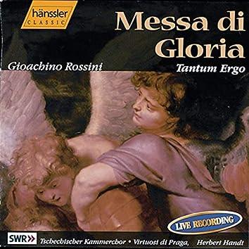 Rossini: Messa Di Gloria / Tantum Ergo