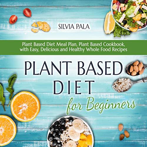 Couverture de Plant Based Diet for Beginners