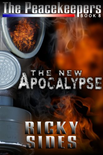 The Peacekeepers. The New Apocalypse. Book 8.
