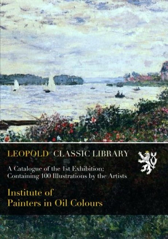 夕暮れ流用する立法A Catalogue of the 1st Exhibition; Containing 100 Illustrations by the Artists