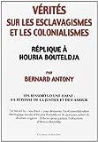 Vérités sur les esclavagismes et les colonialismes
