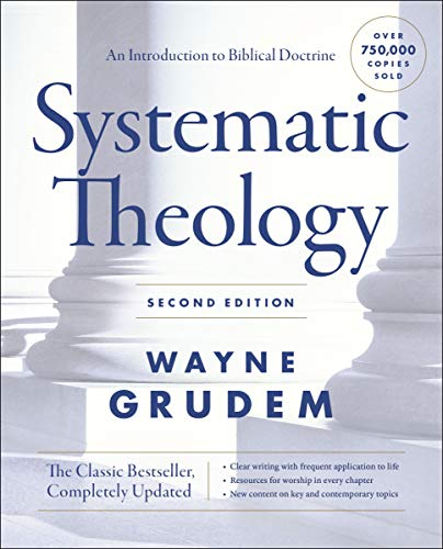 Systematic Theology, Second Edition: An Introduction to Biblical Doctrine (Cómo Entender) (English Edition)