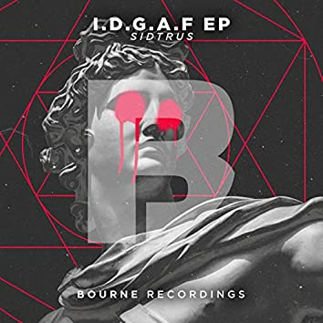 I.D.G.A.F EP