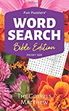 Word Search: Bible Edition The Gospels Matthew: Pocket Size (Fun Puzzlers Travel Size Word Search Books)