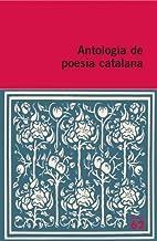 Antologia De Poesia Catalana - 47 Poemes (Educació 62)