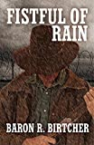 Image of Fistful Of Rain (Ty Dawson)
