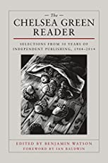 Image of The Chelsea Green Reader:. Brand catalog list of Chelsea Green Publishing.