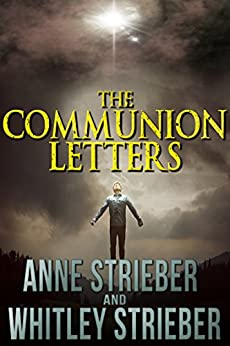 The Communion Letters by [Anne Strieber, Whitley Strieber]