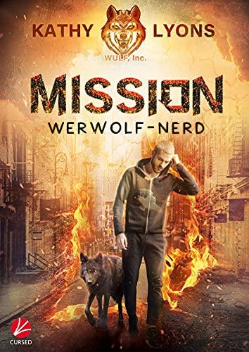 Mission Werwolf-Nerd (Wulf, Inc. 1)