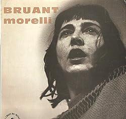 Monique Morelli: Bruant LP VG/VG++ France Le Chant Du Monde XSI 74383