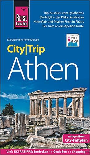 Reise Know-How CityTrip Athen: Reiseführer mit Stadtplan und kostenloser Web-App