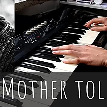 My Mother Told Me (Piano)
