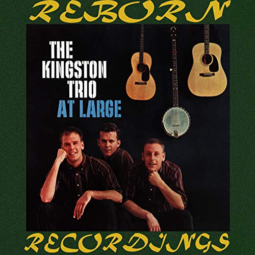 The Kingston Trio at Large (HD Remastered)