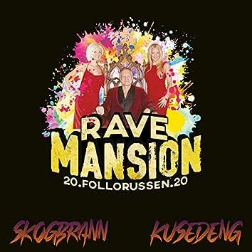 Rave Mansion 2020