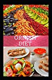ORNISH DIET: Reverse heart diet diseases without drugs or surgery