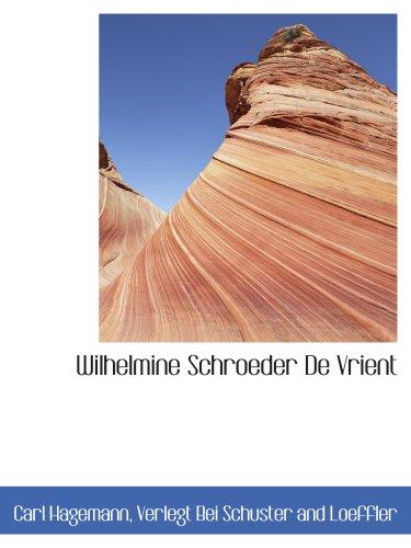 Wilhelmine Schroeder De Vrient