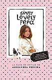 Simply Lovely Pepa: La guía de estilo de Alexandra Pereira (Prácticos)