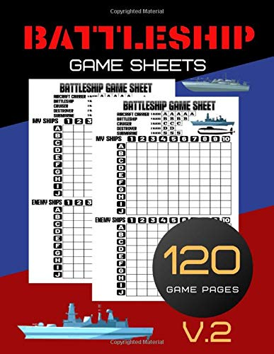 Battleship Game Sheets: Travel Game Sheets, Battleship Board Game, Naval Combat Game, Craft Game Sheet, Board Games, Logic & Brain Teasers 120 Pages (Gift)