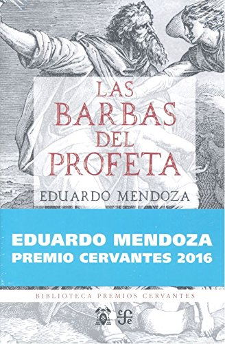 Barbas del profeta, las (Premio Cervantes 2016) (Biblioteca...