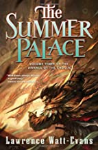 The Summer Palace (Annals of the Chosen, Vol. 3)