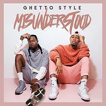 Ghetto Style