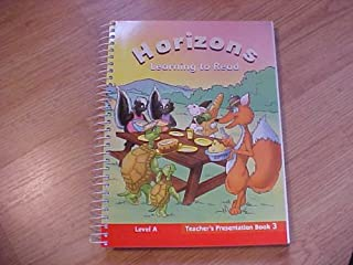 Horizons: Learning to Read; Level A; Teacher's Presentation Book 3