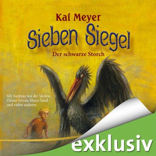 Der schwarze Storch (Sieben Siegel 2) Titelbild