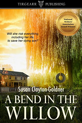 A Bend In The Willow by Susan Clayton-Goldner ebook deal