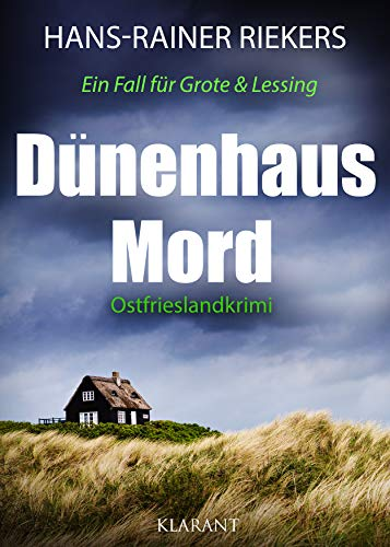 Dünenhausmord. Ostfrieslandkrimi (Ein Fall für Grote und Lessing 1) (German Edition)