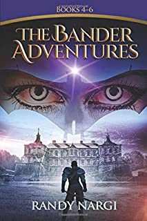 The Bander Adventures: Books 4-6 (The Bander Adventures Boxed Set)