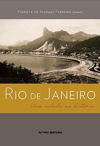 Rio de Janeiro: uma cidade na história