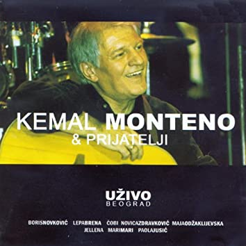 Kemal Monteno & prijatelji uzivo