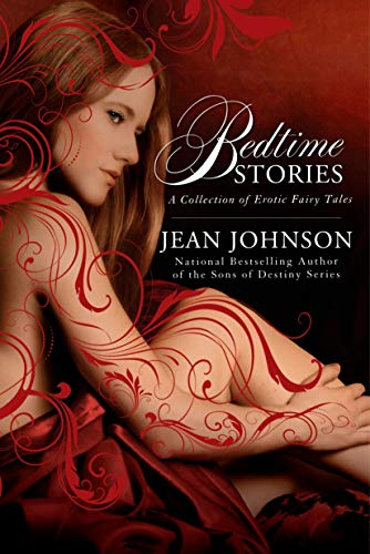 Bedtime Stories: A Collection of Erotic Fairy Tales [Idioma Inglés]