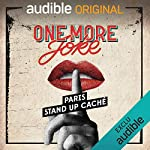 Couverture de One More Joke. Stand up caché
