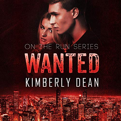 Wanted Audiobook By Kimberly Dean cover art